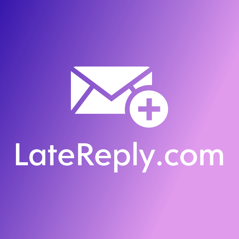 LateReply.com